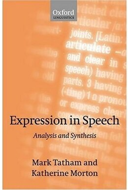 Book Expression in Speech: Analysis and Synthesis by Mark Tatham