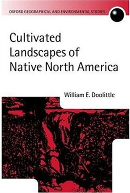 Book Cultivated Landscapes of Native North America by William E. Doolittle