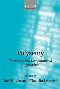 Book Polysemy: Theoretical and Computational Approaches by Yael Ravin