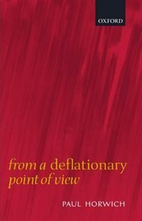 Book From a Deflationary Point of View by Paul Horwich