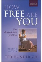 How Free Are You?: The Determinism Problem