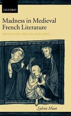 Madness in Medieval French Literature: Identities Found and Lost