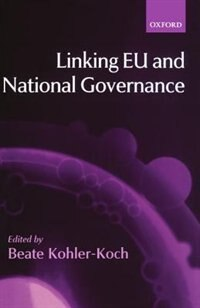 Book Linking EU and National Governance by Beate Kohler-Koch