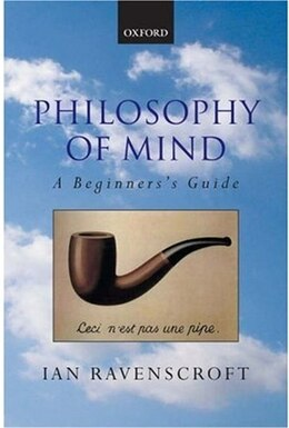 Book Philosophy of Mind: A Beginners Guide by Ian Ravenscroft