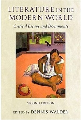 Book Literature in the Modern World: Critical Essays and Documents by Dennis Walder