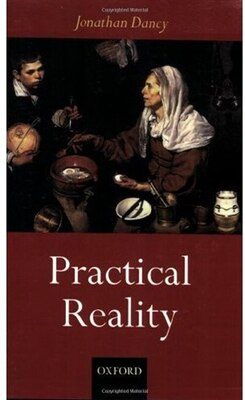 Book Practical Reality by Jonathan Dancy