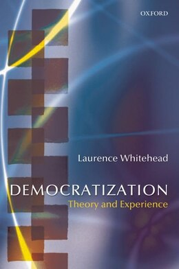 Book Democratization: Theory and Experience by Laurence Whitehead