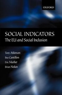 Book Social Indicators: The EU and Social Inclusion by Tony Atkinson
