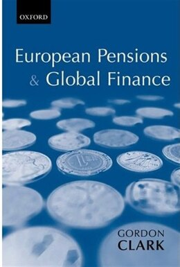 Book European Pensions and Global Finance by Gordon L. Clark