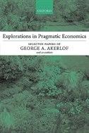 Book Explorations in Pragmatic Economics by George A. Akerlof
