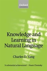 Book Knowledge and Learning in Natural Language by Charles D. Yang