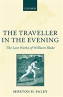 The Traveller in the Evening - The Last Works of William Blake
