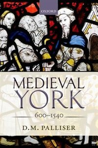 Book Medieval York by D. M. Palliser