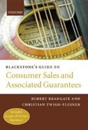 Blackstones Guide to Consumer Sales and Associated Guarantees