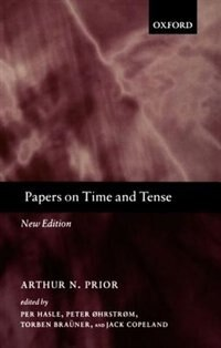 Book Papers on Time and Tense by Arthur N. Prior