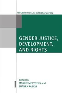 Book Gender Justice, Development, and Rights by Maxine Molyneux