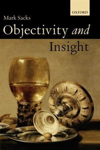 Book Objectivity and Insight by Mark Sacks