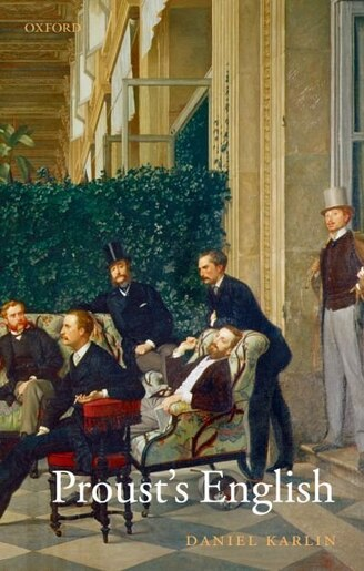 Proust's English by Daniel Karlin