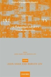 Book Intangible Assets: Values, Measures, and Risks by John R.M. Hand