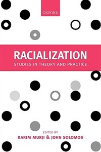 Book Racialization: Studies in Theory and Practice by Karim Murji