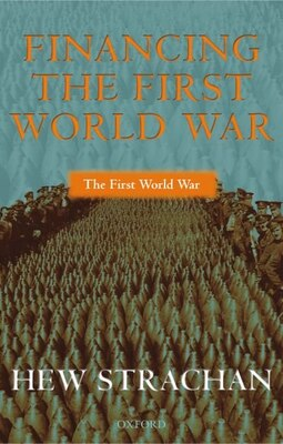 Book Financing the First World War by Hew Strachan
