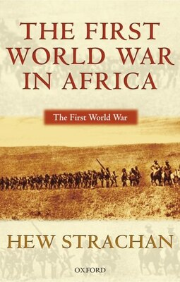 Book The First World War in Africa by Hew Strachan