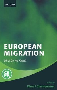 Book European Migration: What Do We Know? by Klaus F. Zimmermann