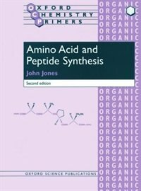 Book Amino Acid and Peptide Synthesis by John Jones