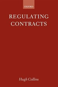 Book Regulating Contracts by Collins, Hugh