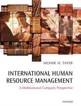 Book International Human Resource Management: A Multinational Company Perspective by Monir Tayeb
