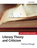 Book Literary Theory and Criticism: An Oxford Guide by Patricia Waugh
