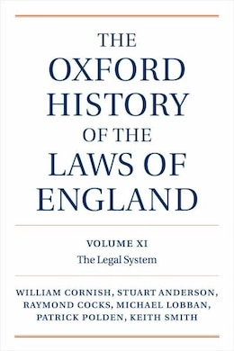 Book The Oxford History of the Laws of England, Volumes XI, XII, and XIII: 1820-1914 by William Cornish