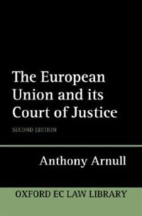Book The European Union and its Court of Justice by Anthony Arnull