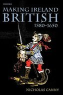 Making Ireland British 1580-1650