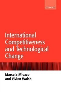 Book International Competitiveness And Technological Change by Marcela Miozzo