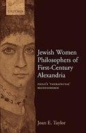 Jewish Women Philosophers of First-Century Alexandria: Philos Therapeutae Reconsidered