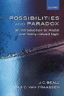 Book Possibilities and Paradox: An Introduction to Modal and Many-Valued Logic by Jc Beall