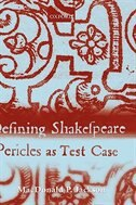 Book Defining Shakespeare: Pericles as Test Case by MacDonald P. Jackson
