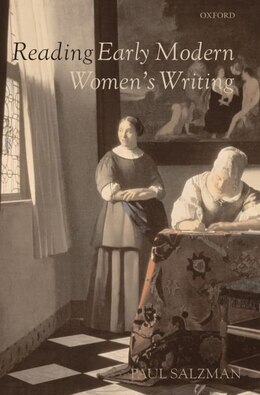 Book Reading Early Modern Womens Writing by Paul Salzman