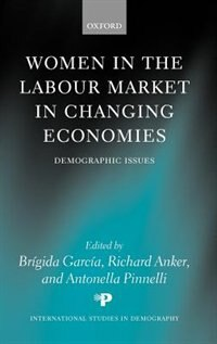 Book Women in the Labour Market in Changing Economies: Demographic Issues by Brigida Garcia