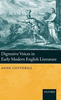 Book Digressive Voices in Early Modern English Literature by Anne Cotterill