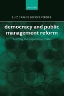 Book Democracy and Public Management Reform: Building the Republican State by Luiz Carlos Bresser-Pereira