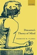 Book Descartess Theory of Mind by Desmond Clarke