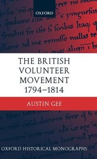 Book The British Volunteer Movement 1794-1814 by Austin Gee