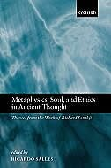Book Metaphysics, Soul, and Ethics in Ancient Thought: Themes from the Work of Richard Sorabji by Ricardo Salles