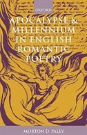 Book Apocalypse and Millennium in English Romantic Poetry by Morton D. Paley