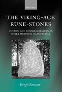 Book The Viking-Age Rune-Stones: Custom and Commemoration in Early Medieval Scandinavia by Birgit Sawyer