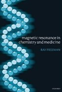 Book Magnetic Resonance in Chemistry and Medicine by Ray Freeman