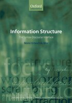 Information Structure: The Syntax-Discourse Interface