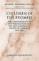 Book Children of the Promise: The Confraternity of the Purification and the Socialization of Youths in… by Lorenzo Polizzotto